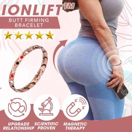 IONLift Butt Firming Bracelet